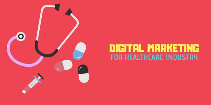 digital marketing for healthcare industry